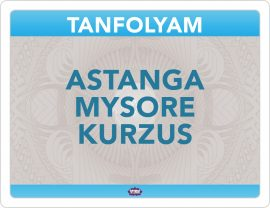Astanga Mysore Kurzus